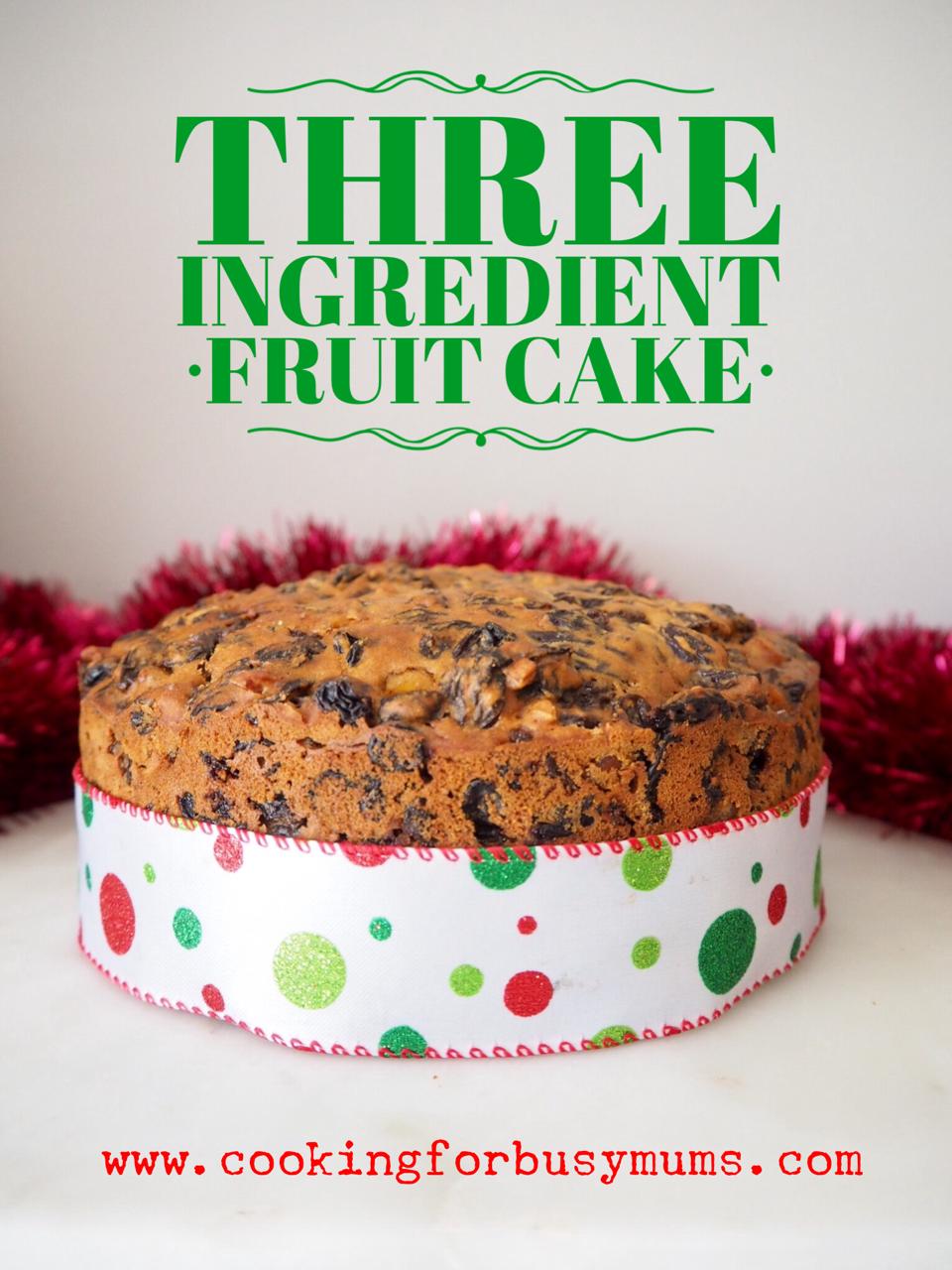 Three Ingredient Fruit Cake