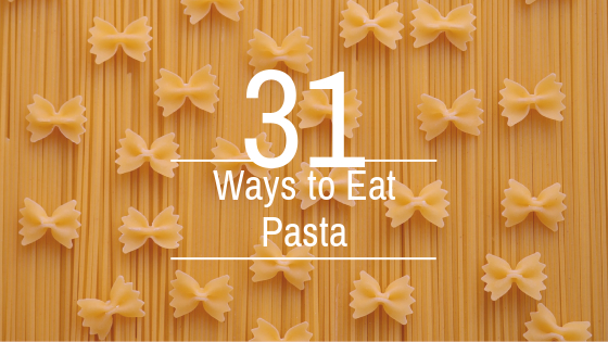 31 ways to eat pasta